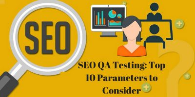 SEO QA Testing Top 10 Parameters